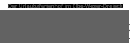 Der Urlaubsferienhof im Elbe-Weser-Dreieck